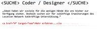 <SUCHE> Coder / Designer </SUCHE>